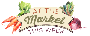 At the Market This Week